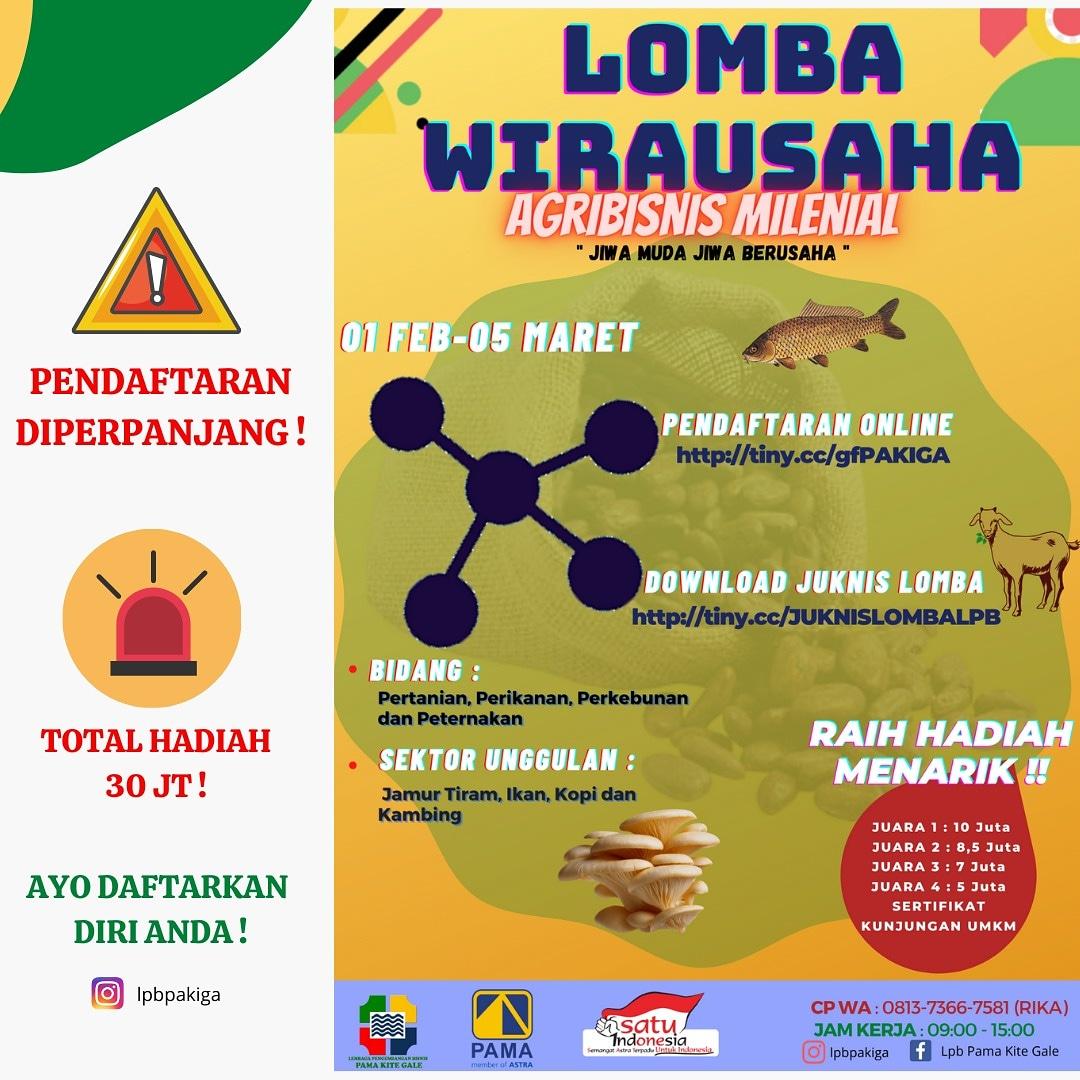 Lomba Wirausaha Agribisnis Millenial 2021: Rebut Hadiah Puluhan Juta Rupiah